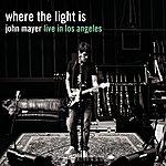 John Mayer Where The Light Is: John Mayer Live In Los Angeles
