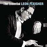 Leon Fleisher The Essential Leon Fleisher