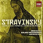 Sir Simon Rattle Stravinsky: Symphony Of Psalms/Symphony in C/Symphony In Three Movements