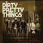 Dirty Pretty Things Romance At Short Notice (UK Exclusive)