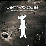 Jamiroquai Return Of The Space Cowboy