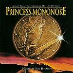 Joe Hisaishi Princess Mononoke: Music From The Miramax Motion Picture
