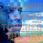 Dennis Ferrer Touched The Sky (4-Track Remix Maxi-Single)