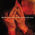 Blood Has Been Shed Novella Or Uriel