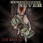 Remembering Never God Save Us