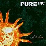 Pure Inc. A New Day's Dawn