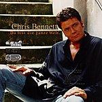 Chris Bennett Du Bist Die Ganze Welt Für Mich (2-Track Single)