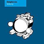 Deepforces Wake Up (8-Track Maxi-Single)