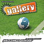 Gallery Welcome To Europe (3-Track Maxi-Single)