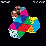 The Whip Blackout (7-Track Maxi-Single)