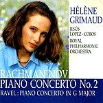 Hélène Grimaud Rachmaninov: Piano Concerto No.2  - Ravel: Piano Concerto In G Major