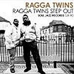 Ragga Twins Ragga Twins Step Out
