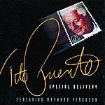 Tito Puente Special Delivery