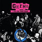 The Germs I F*#ed Your Mom: Live, '78-'79