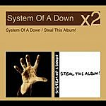 System Of A Down System Of A Down/Steal This Album (Parental Advisory)