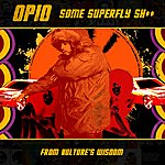 Opio Some Super Fly Shit - Single (4-Track Maxi-Single)