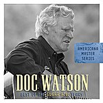 Doc Watson Americana Master Series: Best Of The Sugar Hill Years