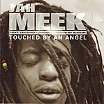 Jahmeek Touched By An Angel
