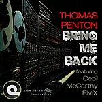 Thomas Penton Bring Me Back (2-Track Single)