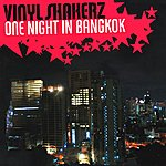 Vinylshakerz One Night In Bangkok (4-Track Maxi-Single)