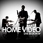 Home Video Live Session EP