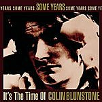 Colin Blunstone Some Years: It's The Time Of Colin Blunstone