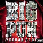 Big Punisher Yeah Baby (Parental Advisory)
