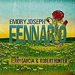 Emory Joseph Fennario: Songs By Jerry Garcia And Robert Hunter