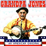 Grandpa Jones An American Original