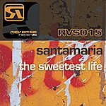 Orchestra Santamaria The Sweetest Life