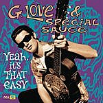G. Love & Special Sauce Yeah, It's That Easy