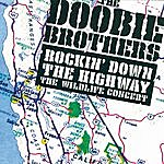 The Doobie Brothers Rockin' Down The Highway: The Wildlife Concert