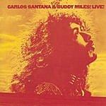 Carlos Santana Carlos Santana & Buddy Miles Live!