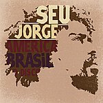 Seu Jorge America Brasil O Disco