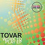 Tovar Work To Play (5-Track Maxi-Single)