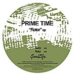 Prime Time Rotor EP