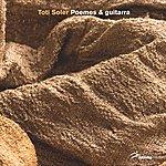 Toti Soler Poemes & Guitarra