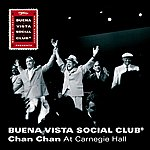 Buena Vista Social Club Chan Chan At Carnegie Hall (Single)