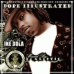 Ike Dola Dope Illustrated (Parental Advisory)