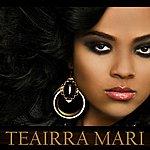 Teairra Mari No No (Single)