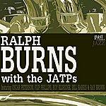 Ralph Burns Ralph Burns With The JATPs