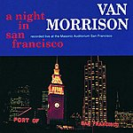 Van Morrison A Night In San Francisco (Live)(Remastered)