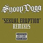 Snoop Dogg Sexual Eruption: Remixes (Parental Advisory)(4-Track Remix Maxi-Single)