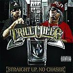 Trillville Straight Up. No Chaser (Parental Advisory)