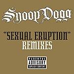 Snoop Dogg Sexual Eruption Remixes (4-Track Remix Maxi-Single)