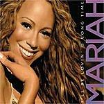 Mariah Carey I'll Be Lovin' U Long Time (Single)