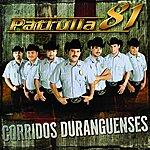 Patrulla 81 Corridos Duranguenses