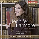 Jennifer Larmore Peter Moores Foundation: Great Operatic Arias