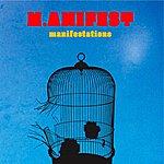 Manifest Manifestations