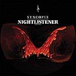 Syncopix Nightlistener (3-Track Max-Single)